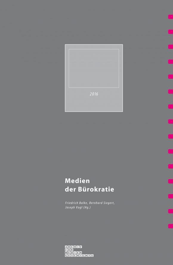 Archiv für Mediengeschichte Medien der Bürokratie Cover